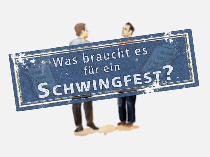 Was-braucht-es-fuer-ein-Schwingfest-Teaser-big-quer